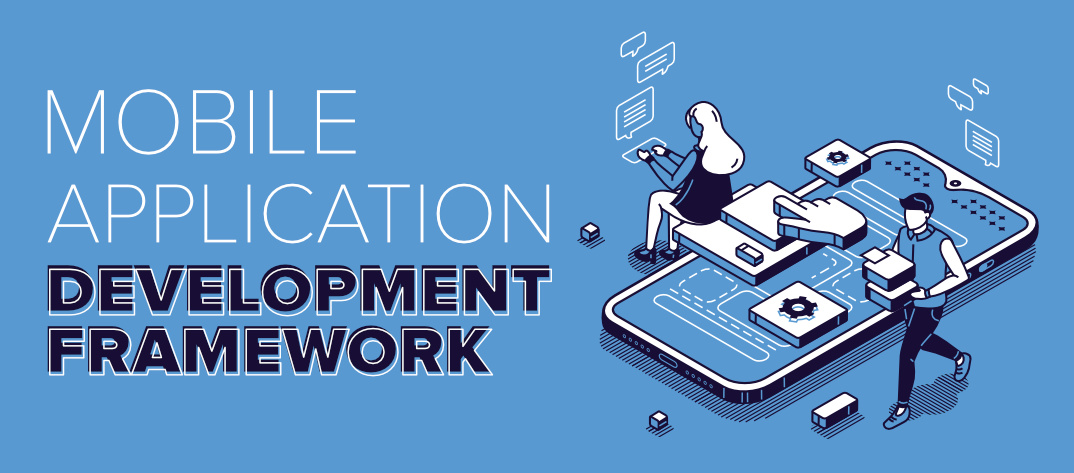 Top 5 Mobile Application Development Frameworks in 2020